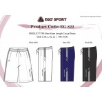 EGO SPORT EG 822 Knee Length Pants